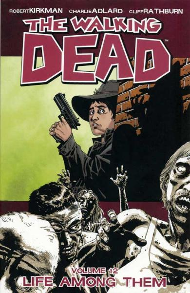 The Walking Dead INT 12 Life Among Them