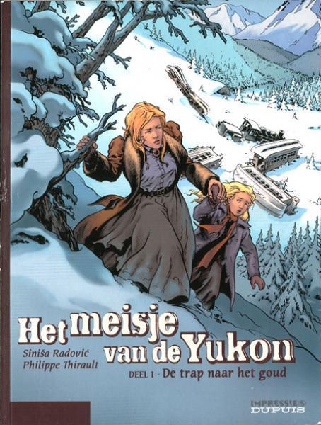 Het meisje van de Yukon 1 De trap naar het goud