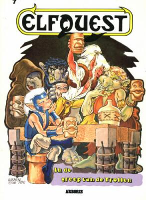 Elfquest 7 De greep van de trollen