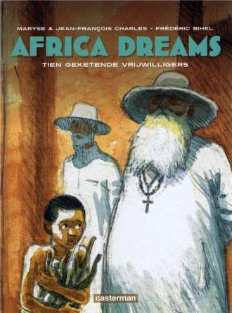 Africa Dreams 2 Tien geketende vrijwilligers