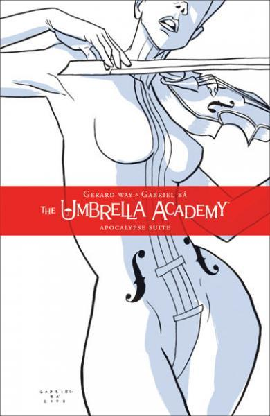 The Umbrella Academy: Apocalypse Suite INT 1 Apocalypse Suite