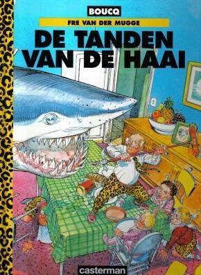 Fré van der Mugge 1 De tanden van de haai