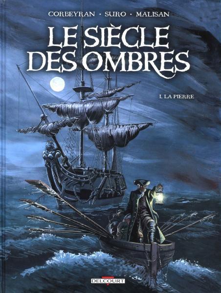 De eeuw der schimmen 1 La pierre