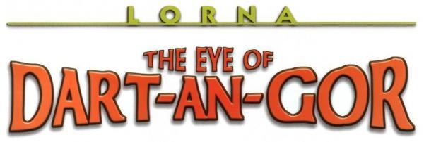Lorna: The Eye of Dart-An-Gor