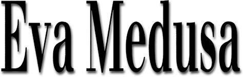 Eva Medusa