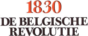 1830, De Belgische Revolutie