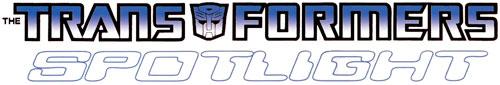 The Transformers: Spotlight