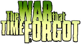 The War That Time Forgot