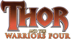 Thor and the Warriors Four