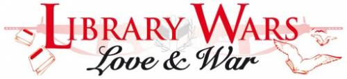 Library wars - Love & war