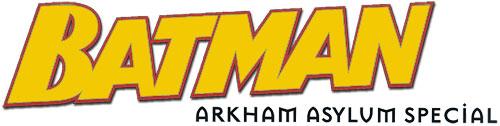 Batman: Arkham Asylum Special