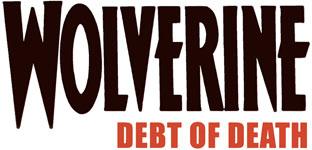 Wolverine: Debt of Death