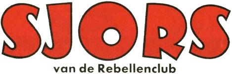Sjors van de Rebellenclub 1965 - 12e jaargang