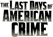 The Last Days of American Crime (Emmanuel Proust)