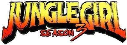 Jungle Girl: Season 3